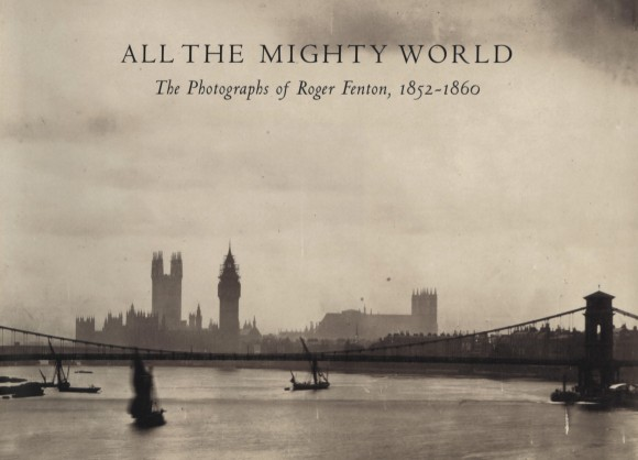 Foto:  All the Mighty World: The Photographs of Roger Fenton, 1852–1860