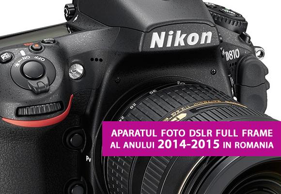 Nikon D810 - Aparatul foto DSLR Full Frame al anului