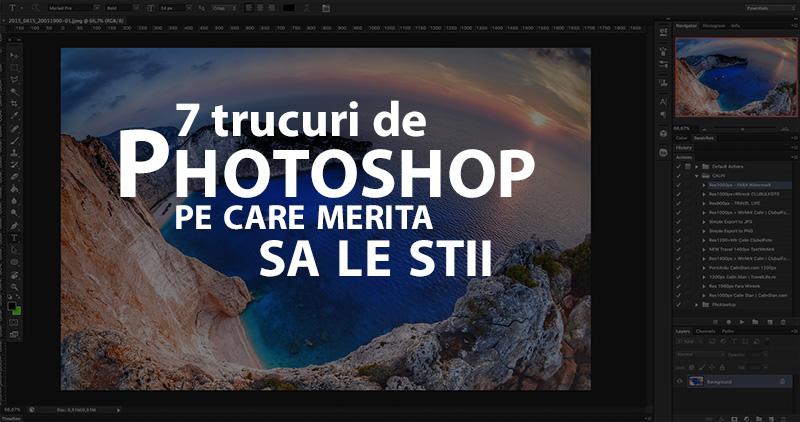 7 trucuri de Photoshop pe care merita sa le stii