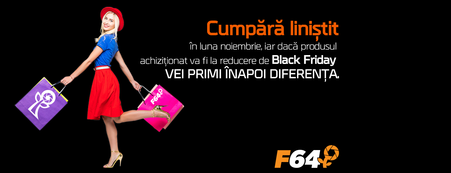 Black Friday 2017 la F64