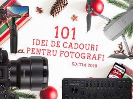 101 Idei de cadouri pentru Fotografi, editia 2018